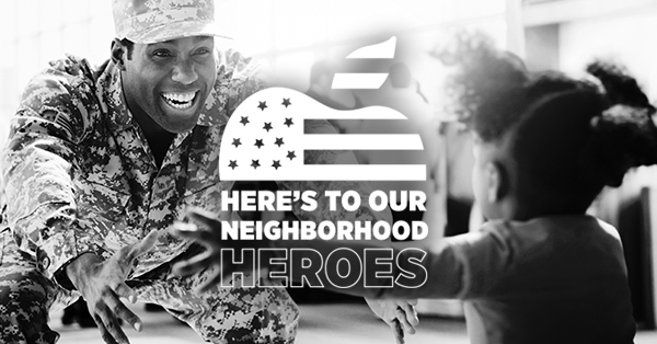 Here's To Our Neighborhood Heroes