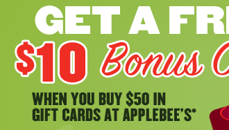 Get a Free $10 Bonus Card When You Buy $50 in Gift Cards at Applebee's*